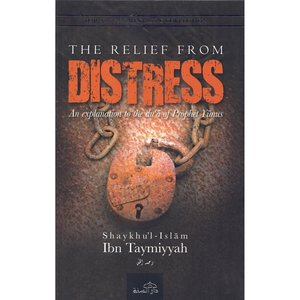 Dar as-Sunnah Publishers The Relief from Distress