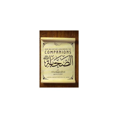 Maktabatulirshad Publications Our bligation concerning the Companions