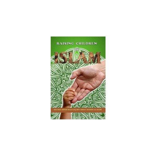 Maktabatulirshad Publications Raising Children in Islam
