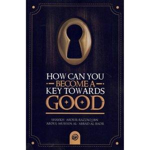 Maktabatulirshad Publications How can you become a key towards good