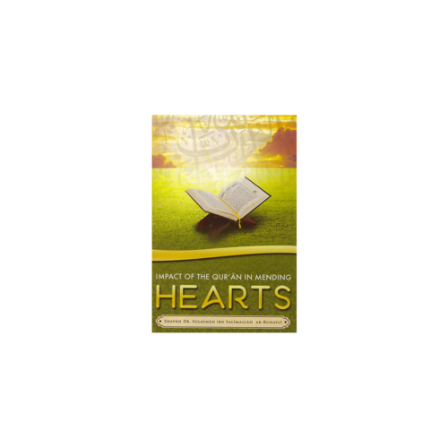 Maktabatulirshad Publications Impact of the Qur'an in mending Hearts