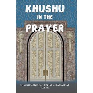 Maktabatulirshad Publications Khushu in the Prayer