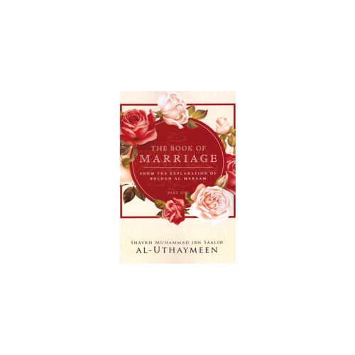 Maktabatulirshad Publications The Book of Marriage
