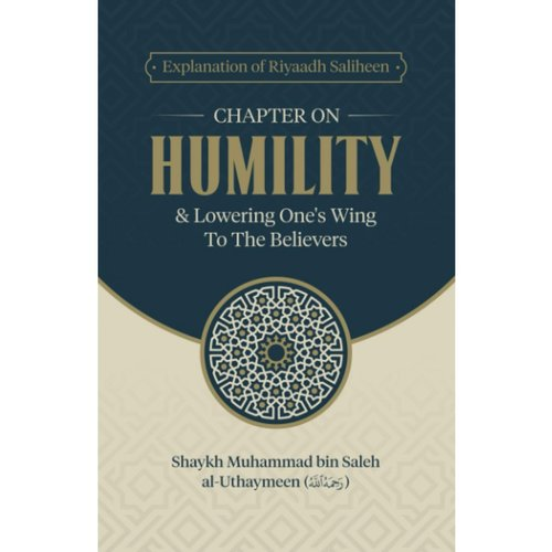Maktabatulirshad Publications Chapter on Humility & Lowering One's Wing To The Believes