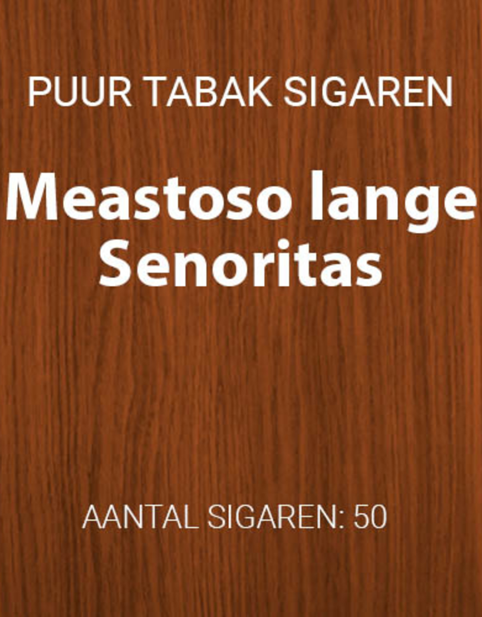 Gouden serie Meastoso lange senoritas