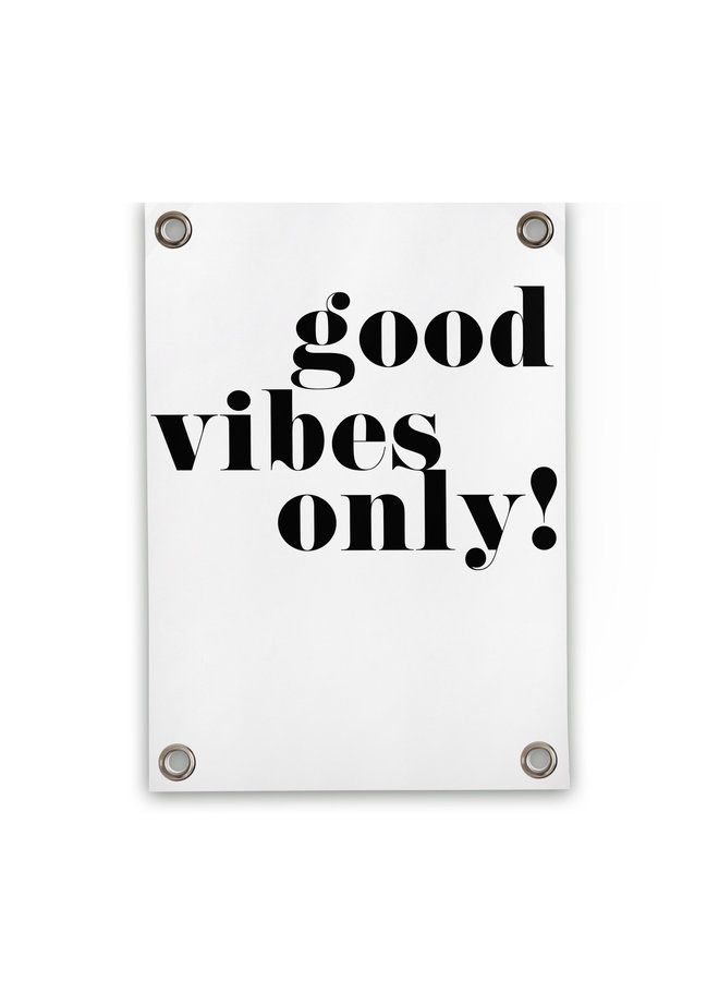 Tuinposter Good Vibes Only 70x100cm