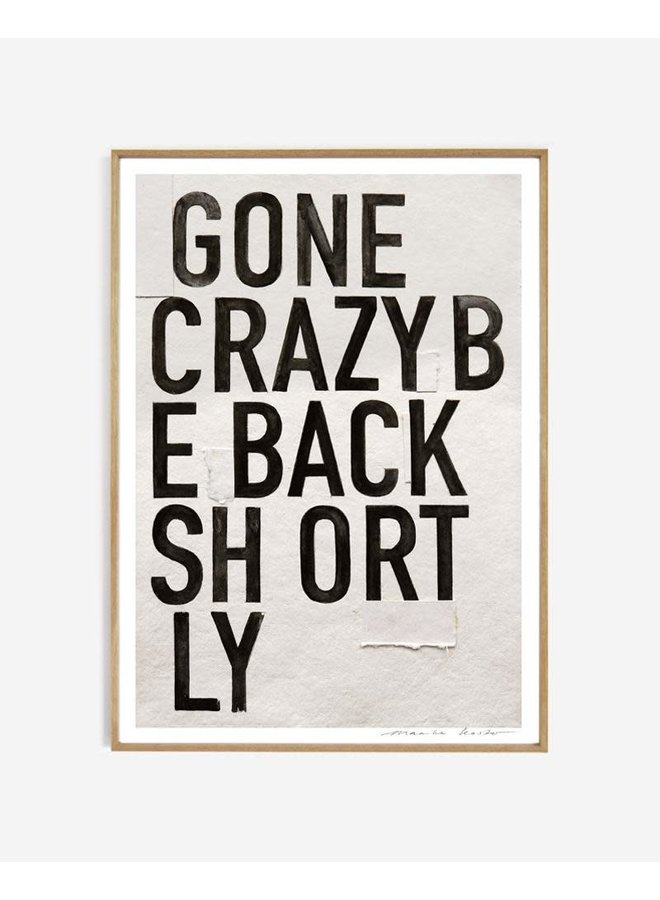 Gone crazy || 40x50 cm zonder lijst