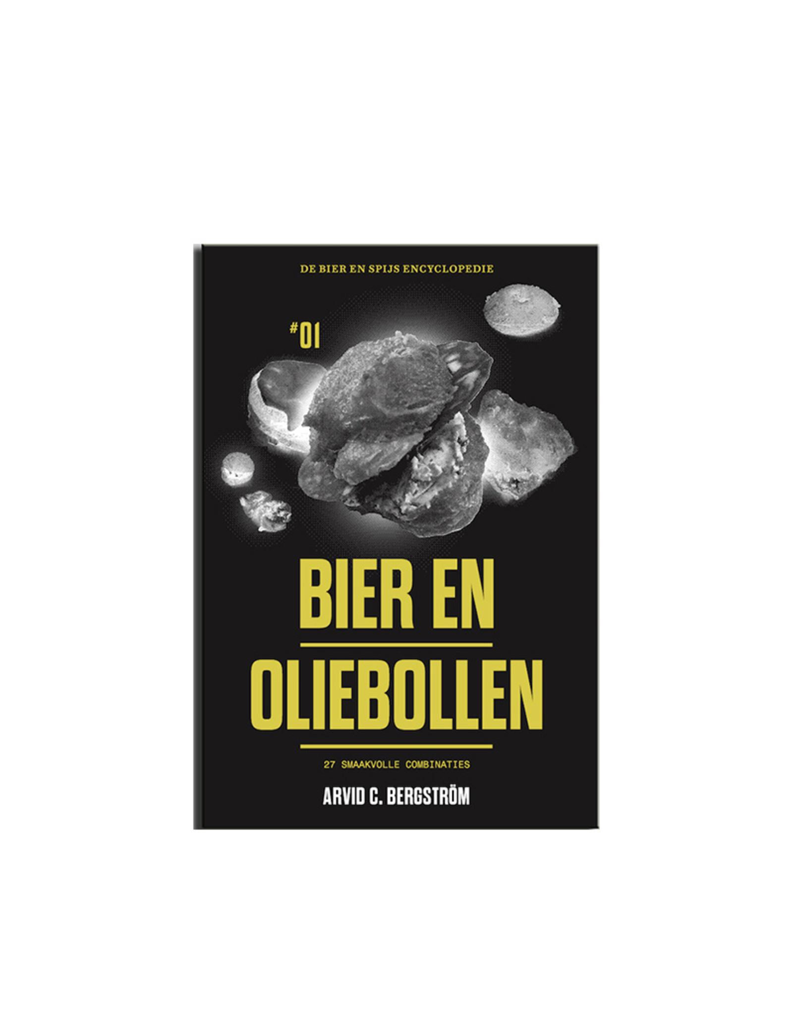 Arvid C. Bergstrom Arvid Bergström - Bier en Oliebollen