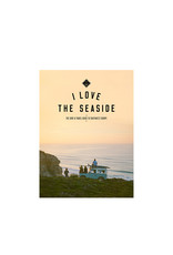 I Love The Seaside I Love The Seaside - Southwest Europe