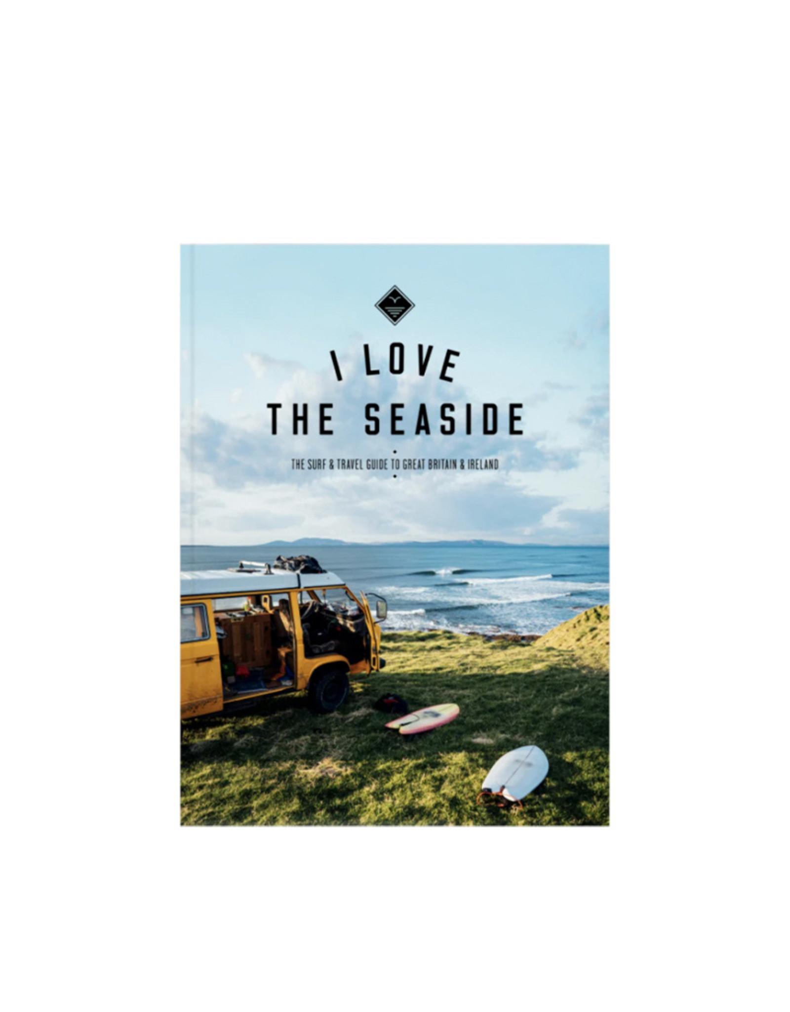 I Love The Seaside I Love The Seaside - Great Britain & Ireland
