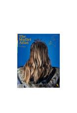 Daniel Heikens, Rein Langeveld & Joost Nijhuis The Mullet Atlas - De Matlas