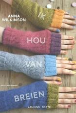 Ik hou van breien Auteur: Anna Wilkinson