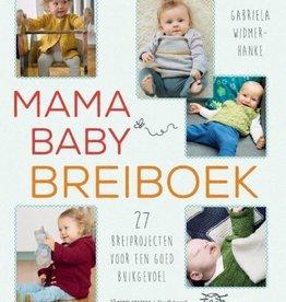 Mama Baby breiboek Auteur: Gabriela Widmer-Hanke Gabriela Widmer-Hanke