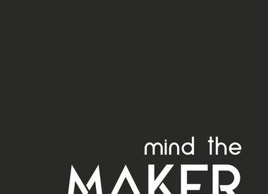 Mind The Maker