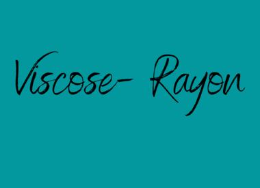 Viscose - Rayon