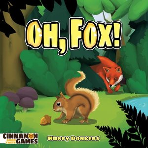Cinnamon Games Oh, Fox!