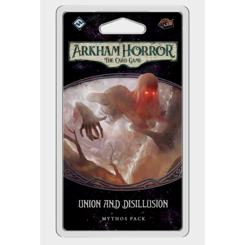 Fantasy Flight Arkham Horror LCG- Union and Disillusion