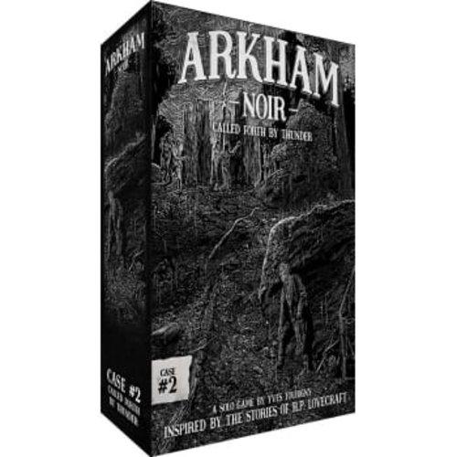 - Arkham Noir 2- Called Forth by Thunder