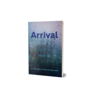 Escapages- Arrival
