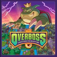 Overboss- A Boss Monster Adventure