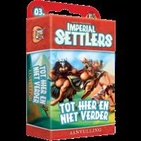Imperial Settlers NL- Tot hier en niet verder