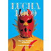 Exhibitions International Lucha Loco, The Free Wrestlers of Mexico