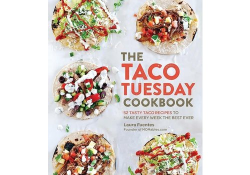 Exhibitions International The Taco Tuesday Cookbook