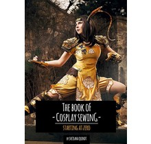 The Book of Cosplay Sewing – Starting at Zero