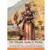 The Ultimate Guide to Worbla