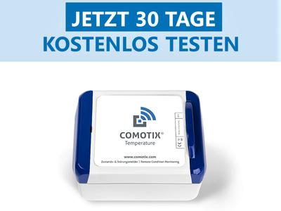 Testen Sie die Temperaturüberwachung von  COMOTIX®  30 Tage kostenlos (gültig nur innerhalb Deutschlands)!