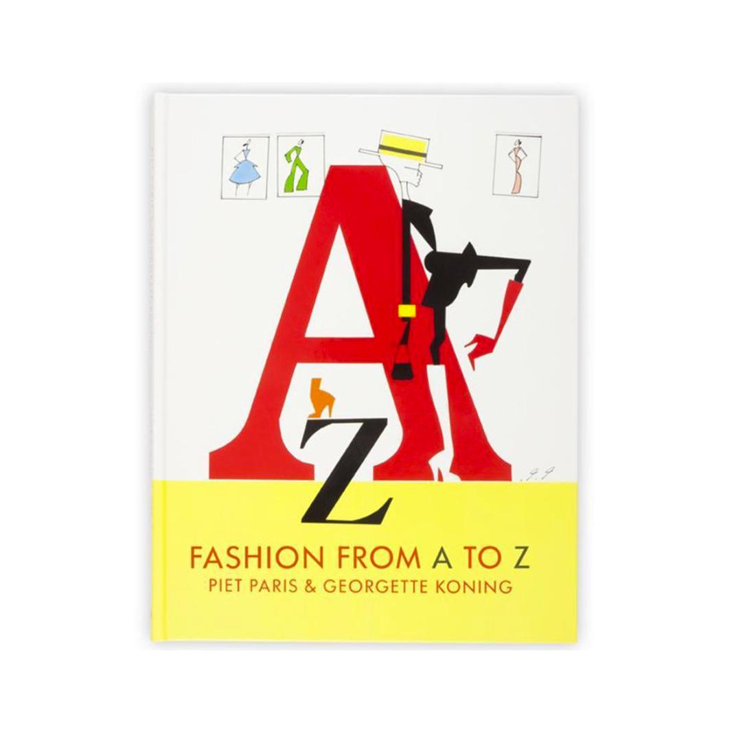 Piet Paris Fashion from A to Z - Piet Paris & Georgette Koning