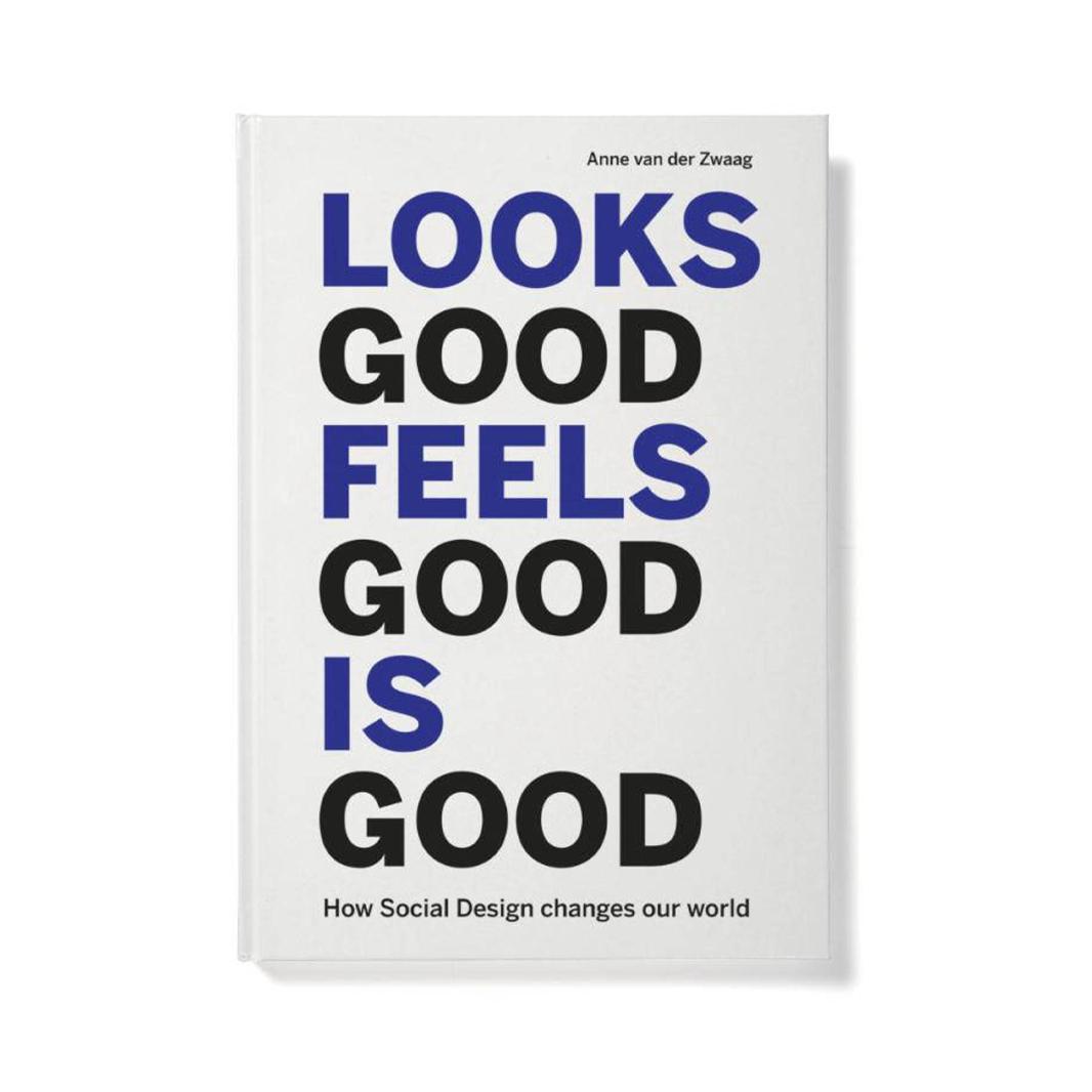 Lecturis Looks Good Feels Good Is Good - Anne van der Zwaag