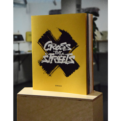 drago CROSS THE STREETS (SOLD OUT)