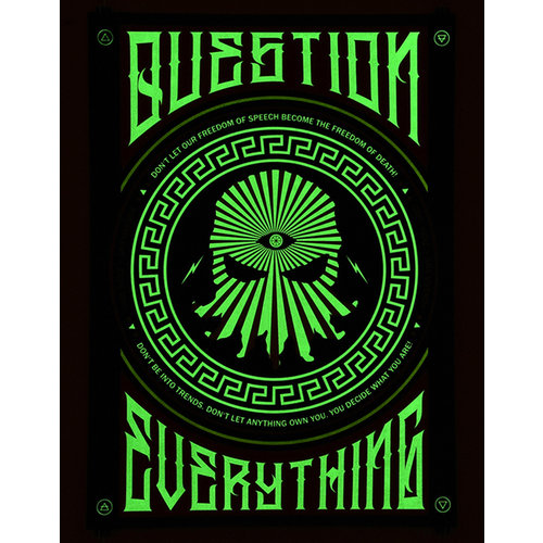 Straat Museum Carl Kenz - Question everything glow in the dark signed print