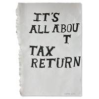 The Jaunt Wasted Rita - It's All About Tax Return