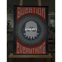 Straat Museum Carl Kenz - Question everything, Glow in the dark signed print