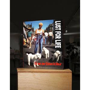 Ed van der Elsken - Lust for Life (NL)