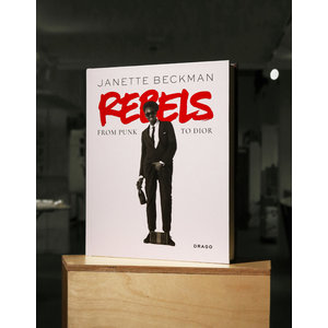 Rebels: From Punk to Dior - Janette Beckman