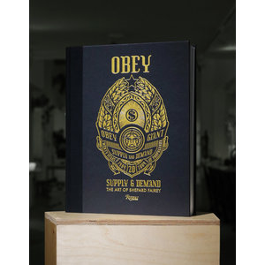OBEY : Supply & Demand, the art of Shepard Fairey