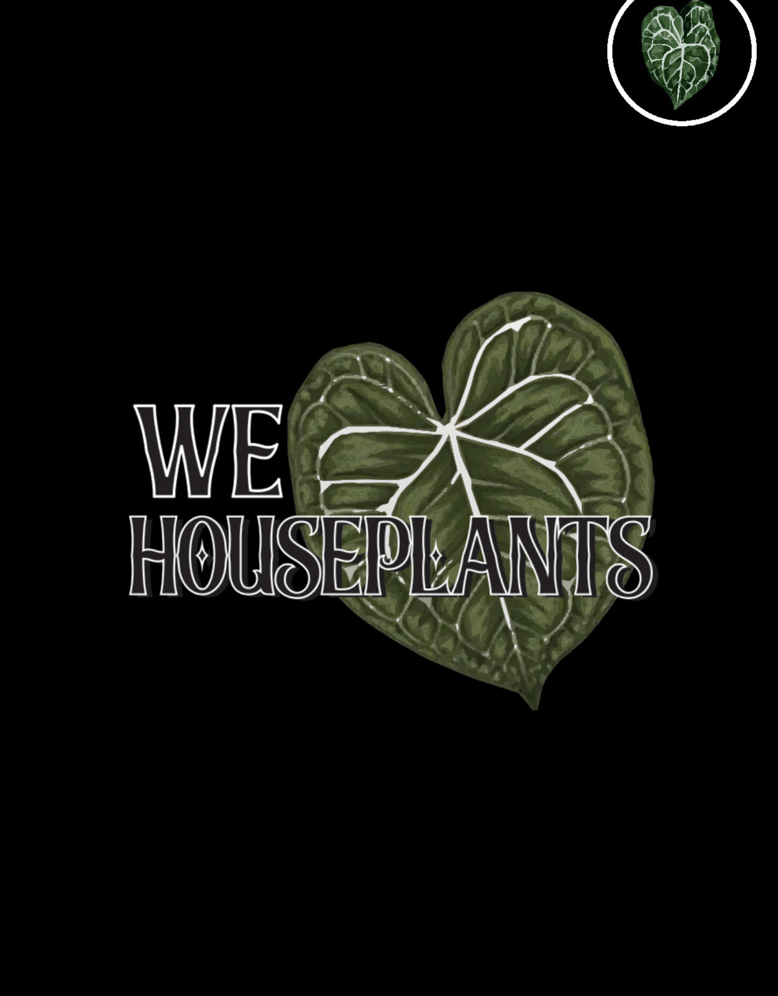 We Love Houseplants  Personal excuse card