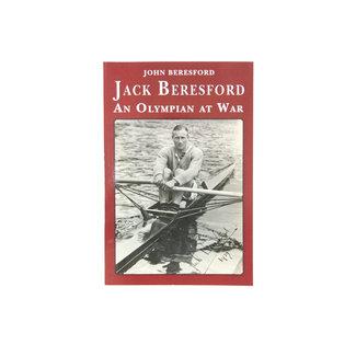 Jack Beresford - An Olympian at War