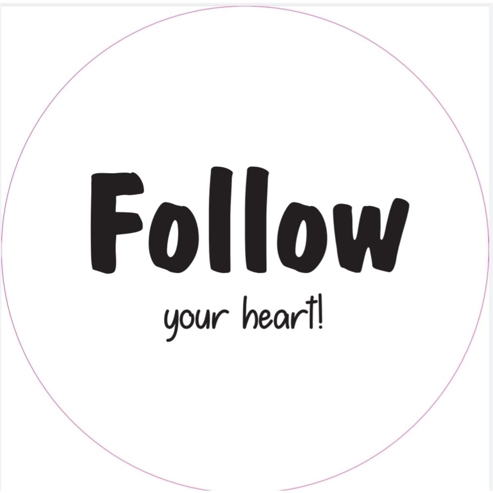 Home Sweet Home Muurcirkel Follow your heart 20cm