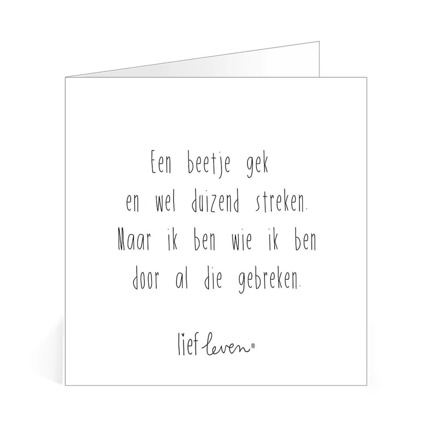 Lief Leven Dubbele kaart Een beetje gek ...