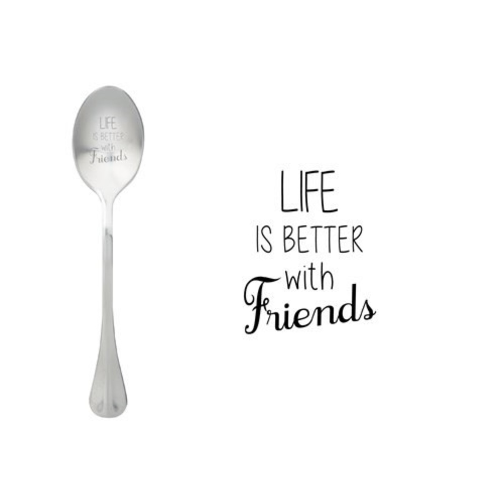 One message spoon Lepel Life is better with friends