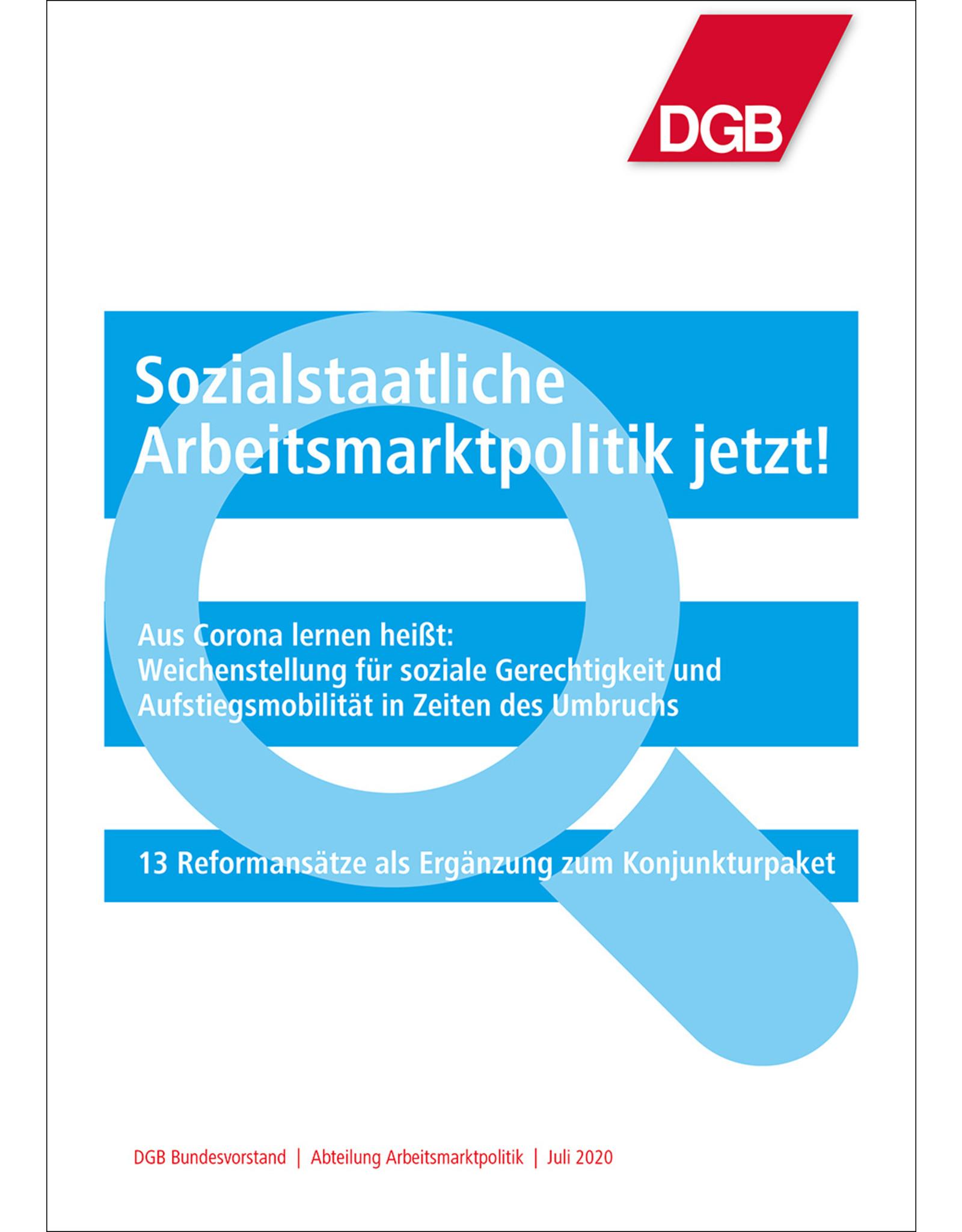 DGB-Broschüre Sozialstaatliche  Arbeitsmarktpolitik jetzt A4,26 Seiten