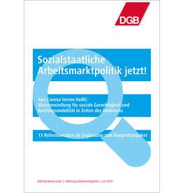 Broschüre Sozialstaatliche  Arbeitsmarktpolitik jetzt