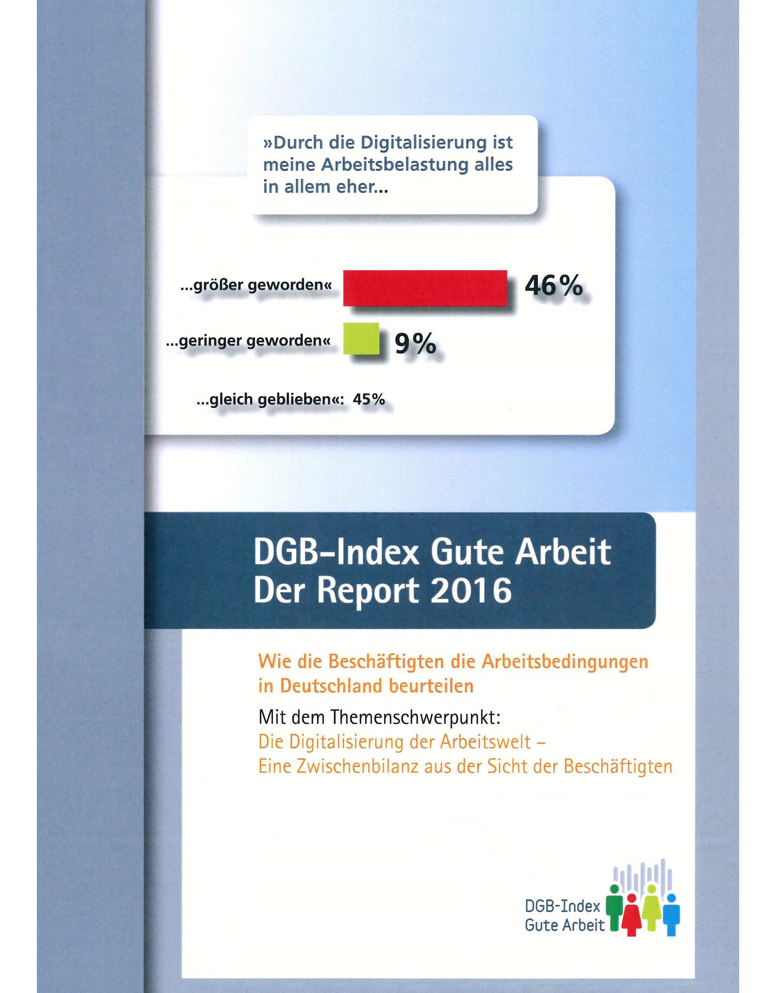 DGB Index Gute Arbeit Report 2016
