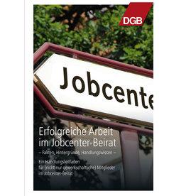 Broschüre Jobcenter Erfolgreiche Arbeit im Jobcenter-Beirat