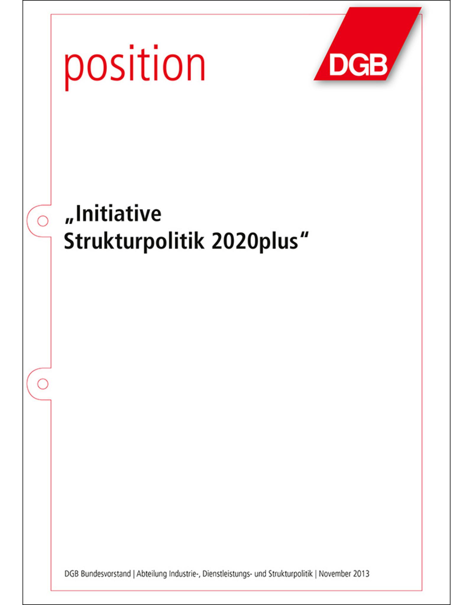 DGB-Broschüre Initiative  Strukturpolitik 2020plus 52 Seiten