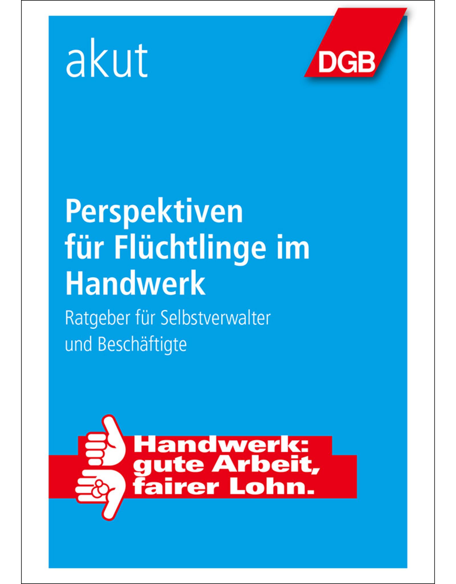 DGB-Broschüre Perspektiven für  Flüchtlinge im Handwerk